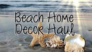 BEACH HOME DECOR HAUL