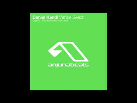 Daniel Kandi - Venice Beach (Lifted Mix).mov