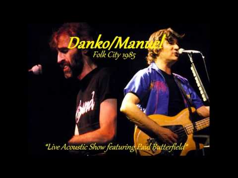 Rick Danko/Richard Manuel - My Love - Live! 1985