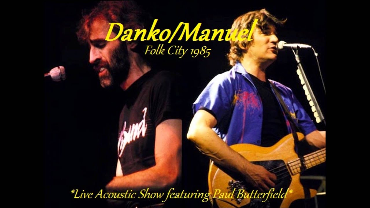 Rick Danko Richard Manuel My Love Live 1985 Youtube
