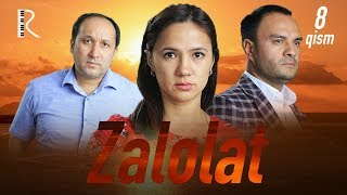 Zalolat (o'zbek serial) | Залолат (узбек сериал) 8-qism