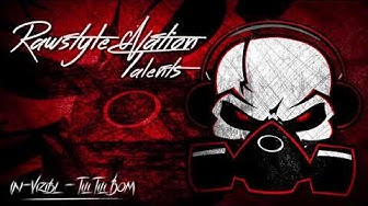 In-Vizibl - Tili Tili Bom (☆RAWSTYLE NATION TALENTS☆)