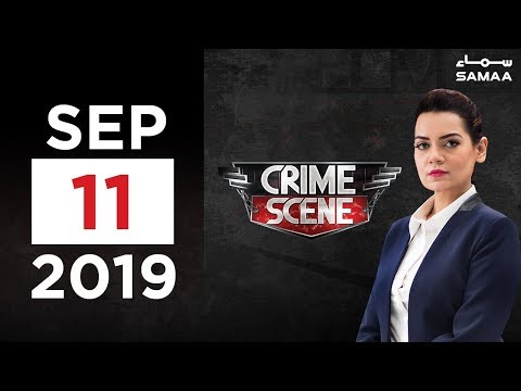 Crime Scene | SAMAA TV | 11 September 2019