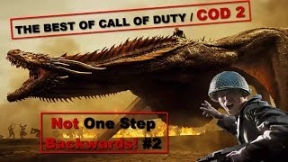 Call Of Duty 2 : Not One Step Backwards! #2