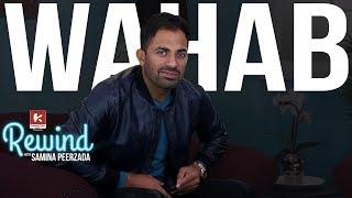 Wahab Riaz on Rewind with Samina Peerzada | Cricket Journey | Peshawar Zalmi | Ep 14