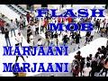 Marjaani Marjaani | Flash Mob At Capital mall | By Den-x group