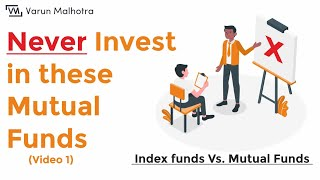 Index Funds India | क्या Mutual funds सही है?? | (Mutual funds Vs Index Funds - Part 1(Hindi))