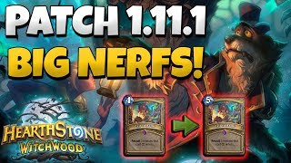 BIG NERFS! PATCH 11.1.1 RUNDOWN FOR HEARTHSTONE