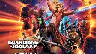 Guardians of the Galaxy Vol. 2(2017)   Movie Review