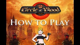 How to play Circle of Blood