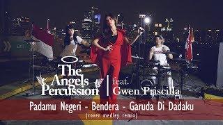 Gambar cover PADAMU NEGERI - BENDERA - GARUDA DI DADAKU [COVER MEDLEY]| feat THE ANGELS PERCUSSION