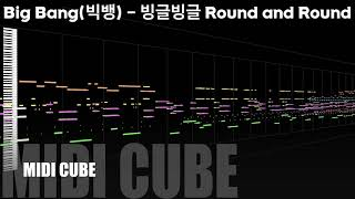 【MIDI Full Cover】Big Bang(빅뱅) - 빙글빙글 Round and Round | MIDI …