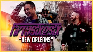 "5606 (fiftysixosix) - ""New Orleans"" [Official Music Video]"