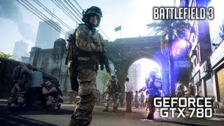 Battlefield 3 | Asus GTX 780 | Ultra Settings | Gameplay