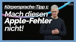 Körpersprache-Tipp 1: Mach diesen Apple-Fehler nicht!