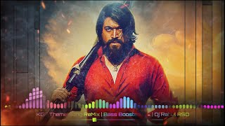 KGF Theme Song Remix | Bass Boosted Mix | Dj Rahul RSD