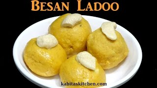 Besan Ladoo Recipe | Quick and Easy Besan Ladoo | Besan Ladoo recipe by Kabita | Indian Sweets