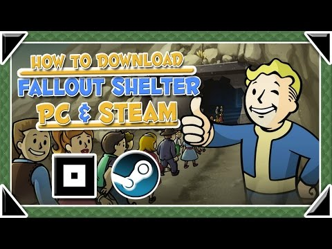 How To Get Fallout Shelter For (PC & STEAM)