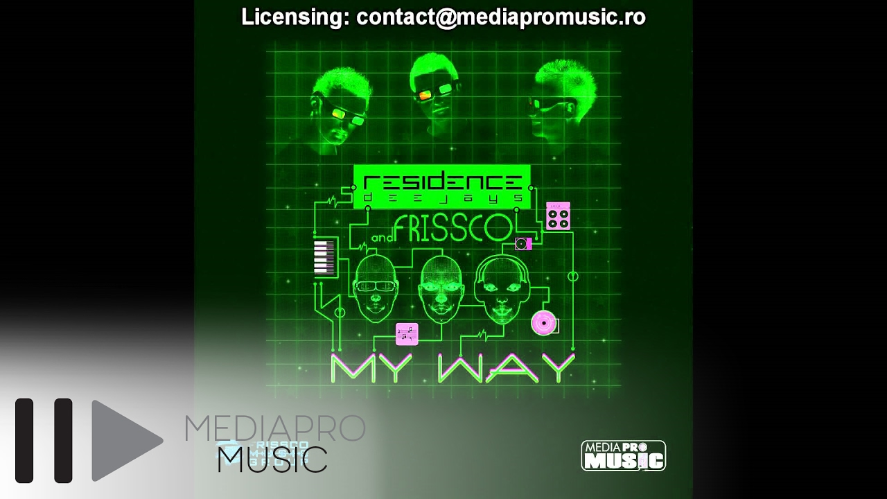 Residence Deejays & Frissco — My Way (Fmg Extended)