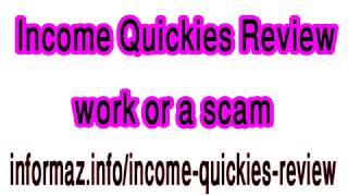 Income Quickies Review