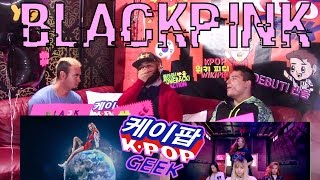 BLACKPINK '(WHISTLE) &'(BOOMBAYAH) MV REACTION #YGFANBOYS