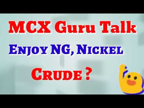 Enjoy NG, Nickel MCX GURU Commodity Trading Techniques Strategy