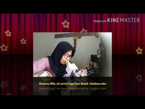 Rahma GGs_18 cover lagu sae band- izinkan aku
