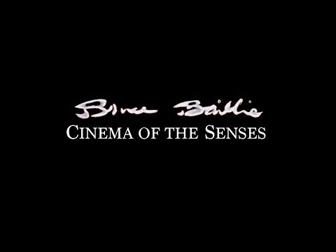 Bruce Baillie: Cinema of Senses Trailer - The Light & Sound Machine