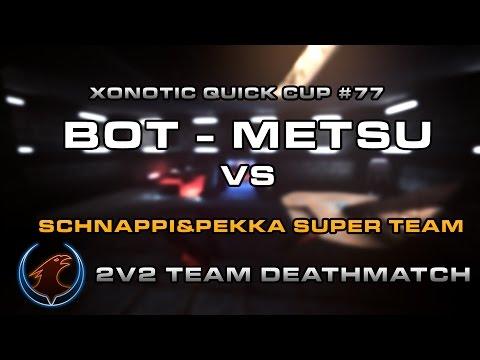 BOT - METSU vs. Schnappi&Pekka Super Team - Maps (Opium - Atomforge - Stormkeep)