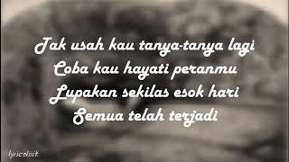 Dewa 19 Aku Disini Untukmu lirik Bahasa Indonesia