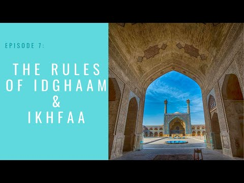 Nun Saakin: The Rule of Idghaam and Ikhfaa | Qari Zuhair Hussaini