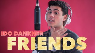 Ido Dankner - FRIENDS (Marshmello & Anne Marie Cover)