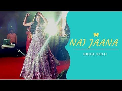 Nai Jaana I Bride Solo I Wedding Choreography I Bridal Dance