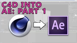 Cinema 4D to After Effects Professional Workflow Part 1