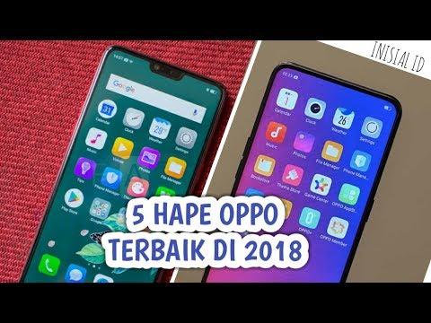 Rekomendasi HP OPPO Terbaik Dan Terbaru Di 2018