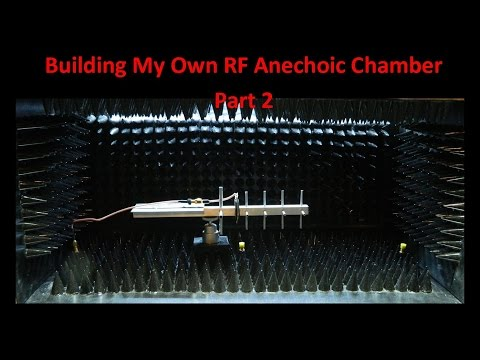 Building My Own RF Anechoic Chamber Part 2