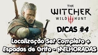 WITCHER 3 WILD HUNT -__ DICAS #4 Localização Set Completo _ Armadura/Espadas de Grifo - MELHORADAS