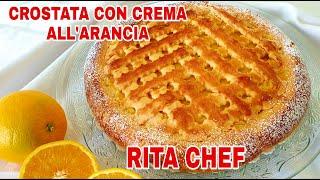 Crostata Di Frolla Con Crema Alland39 Arancia Senza Lattosio Di Rita Chef Senza Stampo  Orange Tart.