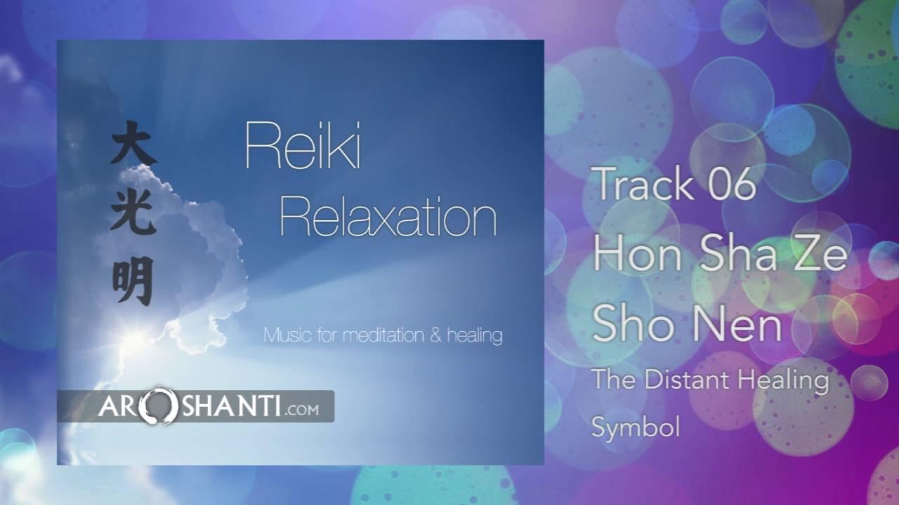Reiki Relaxation Track 06 Honshazeshonen The Distant Heal Symbol