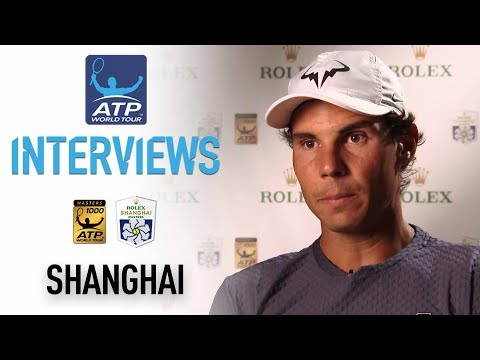 Nadal Calls Race For Year-End No. 1 'A Beautiful Thing' Shanghai 2017