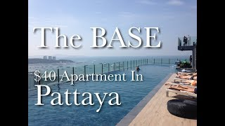My $40 A Night Apartment In Pattaya - The BASE Condo ...