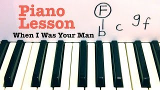 When I Was Your Man- Piano Lesson- Bruno Mars  (Todd Downing)