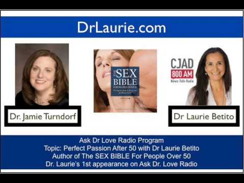The Sex Bible for People Over 50 by Dr Laurie Betito on Ask Dr Love Radio