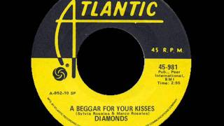 Watch Diamonds A Beggar For Your Kisses video