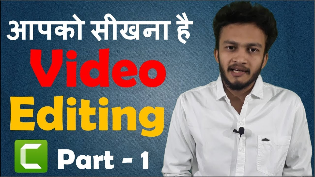 {HINDI} How to Edit Videos for YouTube || Professional Video Editing Software Complete Guide || 2018