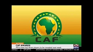 CAF Awards - Joy Sports Today (12-12-17)
