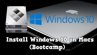 How To Install Windows 10 Using Boot Camp On 2015 Macbook 12, Macbook Pro, etc. (Detailed)