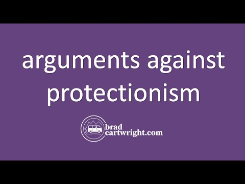 Free Trade and Protectionism Series:  Arguments Against Protectionism