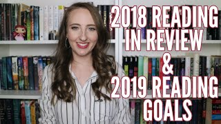2018 READING IN REVIEW & 2019 GOALS