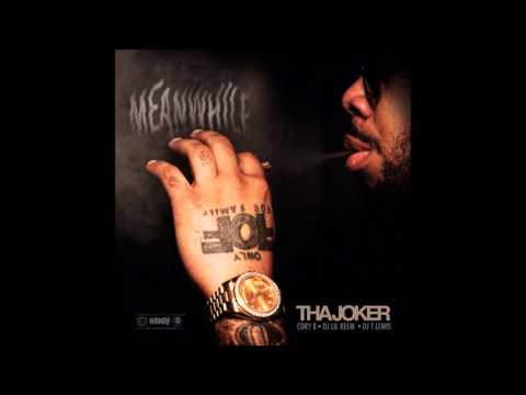 """Tha Joker - """"Never Quit"""" (Intro) (Meanwhile)"""